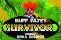 Buff Faye's Sunday Drag Brunch