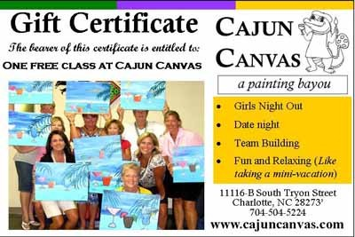 Cajun Canvas - A painting bayou: An informal art studio, bring wine or beer to enjoy, receive simple instructions to complete A Painting By You. No experience necessary. Gift certificates available. - 11116-B S. Tryon St. (Located 1 block south of Carowinds on South Tryon Street in the York Ridge Shopping Center). 704-504-5224. - www.cajuncanvas.com - Credit cards accepted