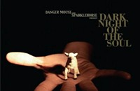 CD REVIEW: Danger Mouse and Sparklehorse's <i>Dark Night of the Soul</i>