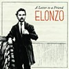 CD REVIEW: Elonzo's <i>A Letter to a Friend</i>