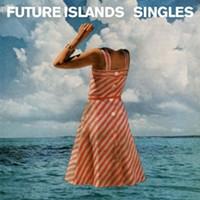 CD review: Future Islands' <i>Singles</i>