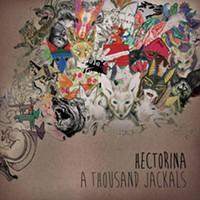 CD review: Hectorina's A Thousand Jackals