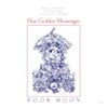 CD Review: Hiss Golden Messenger's <i>Poor Moon</i>