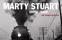 CD REVIEW: Marty Stuart's <i>Ghost Train: The Studio B Sessions</i>