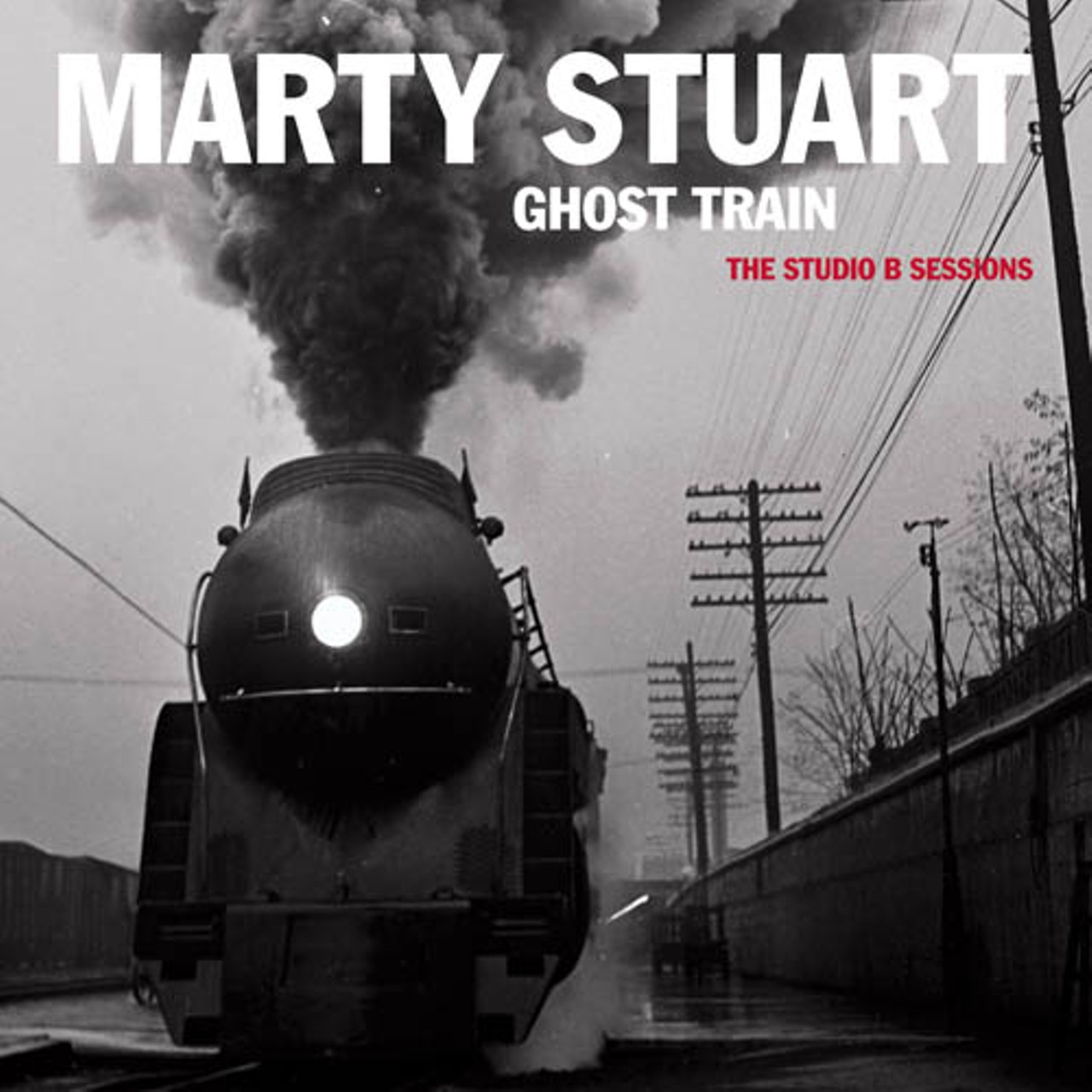 CD REVIEW: Marty Stuart's Ghost Train: The Studio B Sessions | Hit