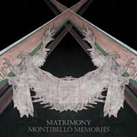 CD review: Matrimony's Montibello Memories