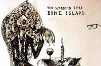 CD Review: The Working Title's <i>Bone Island</i>