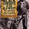 Discussion: <i>Black Cowboys of the Old West</i>