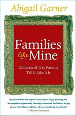 Families Like Mine - By Abigail Garner - HarperCollins - 272 pages - $24.95