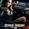 FEB 24: Drive Angry