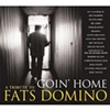 <i>Goin Home: A Tribute to Fats Domino</i>