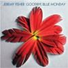 <i>Goodbye Blue Monday</i>
