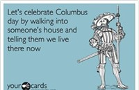 Great way to celebrate Columbus Day