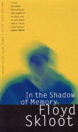 In The Shadow of Memory  - by Floyd Skloot - (Univ. of Nebraska Press, 243 pages, $26.95)
