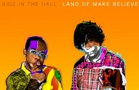 CD Review: Kidz In The Hall's Land of Make Believe