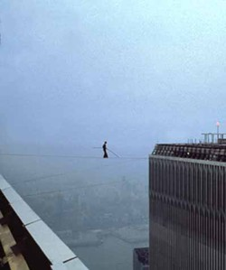 @2008 JEAN-LOUIS BLONDEAU / POLARIS IMAGES - LIFE AT THE TOP: Philippe Petit crosses over in Man on Wire.