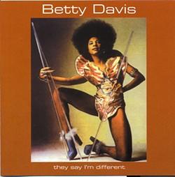 COURTESY MPC LTD. - MAKEDA'S DAUGHTER: Betty Davis in full regalia, early '70s