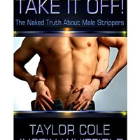 Male strippers Justin Whitfield and Taylor Cole bare all in new book