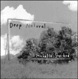 Michelle Shocked  - Deep Natural (Mighty Sound).