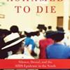 Book reviews: Andrew J. Skerritt's <i>Ashamed To Die,</i> Mark de Castrique's <i>The Sandburg Connection</i>