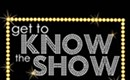 SPECIAL EVENT: Get to Know the Show
