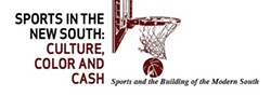 3ab67c68_banner_sports_and_the_building_of_the_new_south.jpg