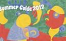 Summer Guide 2012: Arts/Entertainment