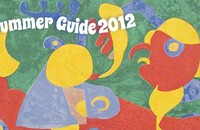 Summer Guide 2012: Arts/Entertainment