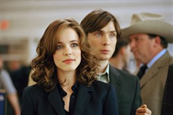 DREAMWORKS - TAKING FLIGHT Rachel McAdams (with Cillian Murphy) delivers another memorable performance in Red Eye.