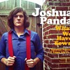 The return of Joshua Panda
