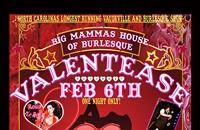 Burlesque affair: Big Mamma's Valentease