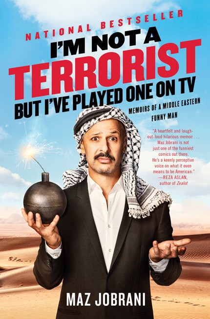Maz Jobrani's I'm Not A Terrorist, But I've Played One On TV: Memoirs of a Middle Eastern Funny Man was released by Simon & Schuster in February.