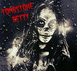 Tombstone Betty EP cover.