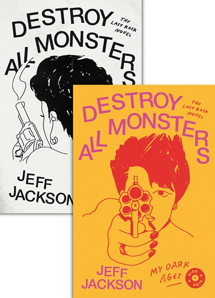 Cover of 'Destroy All Monsters' by Jeff Jackson.