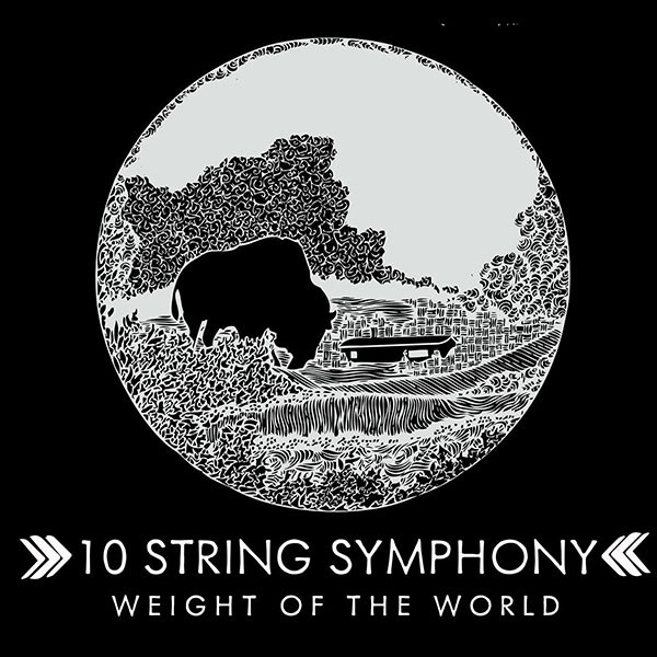 10 String Symphony's Weight of the World album.