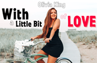 """A meaningful message behind Olivia King's Newest Single, """"With a Little Bit of Love"""" out August 5th"""