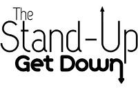 The Stand-Up Get Down