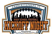 Charlottepreps.TV Kickoff Night, powered by OrthoCarolina