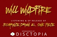 Will Wildfire- Romance Dawn II: One Piece Listening/Release Party