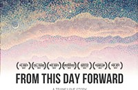 From This Day Forward Screening
