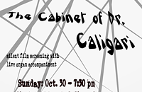The Cabinet of Dr. Caligari (192): Silent Film with live organ accompaniment (Austin Philemon, organist)