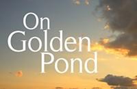 On Golden Pond - October 5 - 22