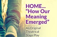 """HOME... """"How Our Meaning Emerged"""""""