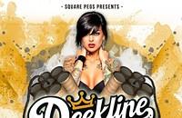 Square Pegs presents DEEKLINE