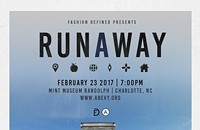 Fashion Defined Presents: RUNAWAY