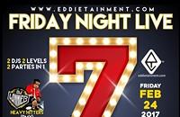 FRIDAY NIGHT LIVE 7