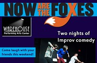Weekend of Improv Comedy w/ Now Are the Foxes