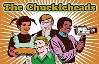The Happy Birthday Comedy Improv Musical Variety Extravaganza Starring the Chuckleheads