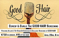Comedy & Curls: The GOOD HAIR Screening