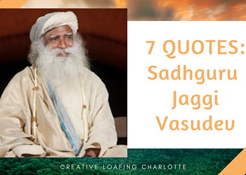7 Quotes from Indian Yogi Mystic, Sadhguru